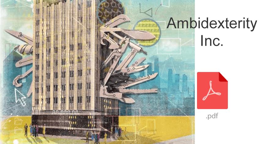 Ambidexterity inc Ambidextrous organization