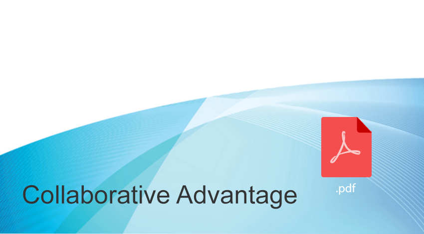 collaborative advantage - article on how to achieve competitive advantage