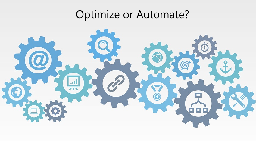 Optimize or automate